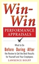 Imagen de Win-Win Performance Appraisals: What to Do Before, During, and After the Review to Get the Best Results for Yourself and Your Employees : What to Do Before, During and After the Review
