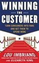 Imagen de Winning the Customer: Turn Consumers into Fans and Get Them to Spend More