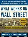 Imagen de What Works on Wall Street : A Guide to the Best-Performing Investment Strategies of All Time