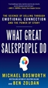 Imagen de What Great Salespeople Do: The Science of Selling Through Emotional Connection and the Power of Story